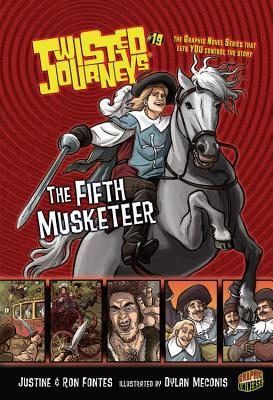 The Fifth Musketeer By Fontes, Justine/ Fontes, Ron/ Meconis, Dylan (ILT)
